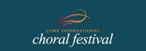 Cork International Choral Festival kicks off Wednesday