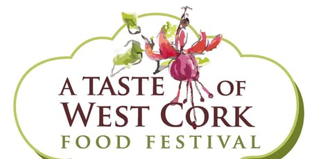 'A Taste of West Cork Food Festival' will take place 7th-16th September 2018
